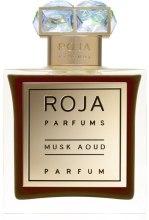 Духи, Парфюмерия, косметика Roja Parfums Musk Aoud - Духи