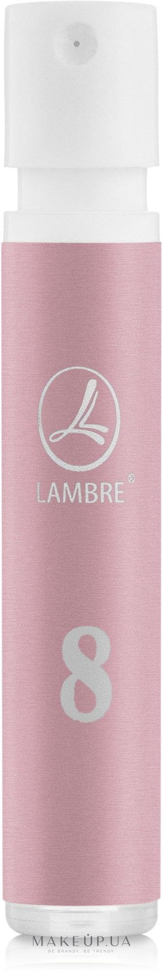 Lambre № 8 - Духи (пробник) — фото 1.2ml