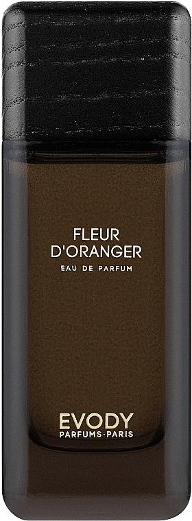 Evody Parfums Fleur d'Oranger - Парфюмированная вода