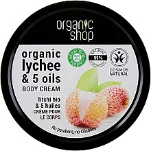 Парфумерія, косметика Крем для тіла - Organic Shop Body Cream Organic Lichee & Oils