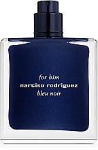 Духи, Парфюмерия, косметика Narciso Rodriguez for Him Bleu Noir - Туалетная вода (тестер без крышечки)