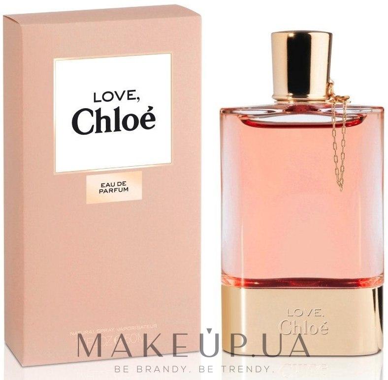 MAKEUP | Chloe Love - Парфюмированная вода: купить по ...