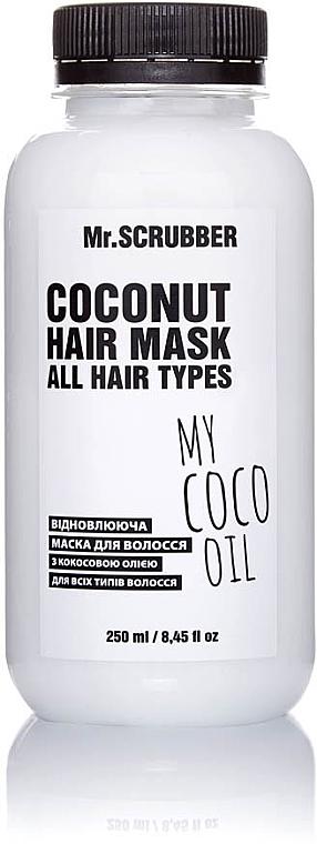 Восстанавливающая маска для волос с кокосовым маслом - Mr.Scrubber My Coco Oil All Hair Type Coconut Hair Mask