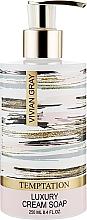 Духи, Парфюмерия, косметика Кремовое жидкое мыло - Vivian Gray Temptation Cream Soap