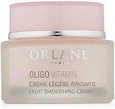 Духи, Парфюмерия, косметика Легкий разглаживающий крем - Orlane Oligo Vitamin Light Smoothing Cream