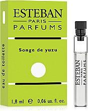 Духи, Парфюмерия, косметика Esteban Songe de Yuzu - Туалетная вода (пробник)