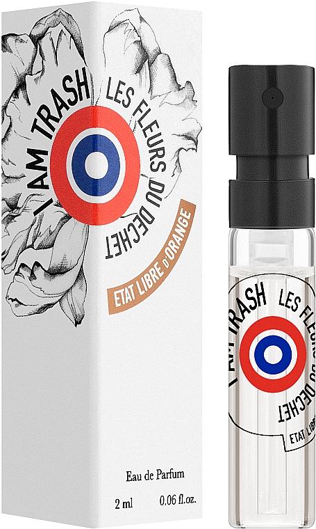 Etat Libre d'Orange I Am Trash Les Fleurs du Dechet - Парфюмированная вода (пробник)