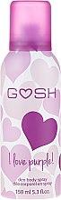 Духи, Парфюмерия, косметика Дезодорант-спрей - Gosh I Love Purple Deo Body Spray