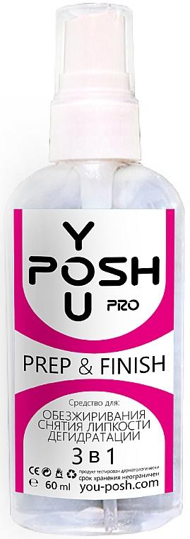 Средство для обезжиривания, снятия липкости и дегидратации 3в1- YouPOSH Prep & Finish
