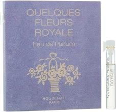 Духи, Парфюмерия, косметика Houbigant Quelques Fleurs Royale Women - Парфюмированная вода (пробник)
