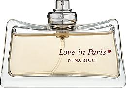Духи, Парфюмерия, косметика Nina Ricci Love in Paris - Парфюмированная вода (тестер без крышечки)