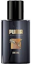 Духи, Парфюмерия, косметика Puma Live Big - Туалетная вода