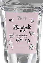 Духи, Парфюмерия, косметика Мерцающий кофейный скраб для тела - 7 Days Illuminate Me Shimmering Body Scrub