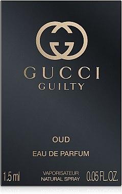 Gucci Guilty Oud - Парфюмированная вода (пробник)