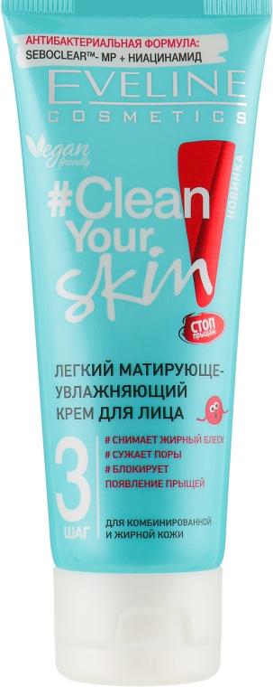 Легкий матирующе-увлажняющий крем для лица - Eveline Cosmetics #Clean Your Skin Light Mattifying & Moisturising Face Cream