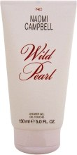 Духи, Парфюмерия, косметика Naomi Campbell Wild Pearl Shower Gel - Гель для душа