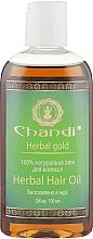"Духи, Парфюмерия, косметика Натуральное масло для волос ""Травяное"" - Chandi Herbal Hair Oil"
