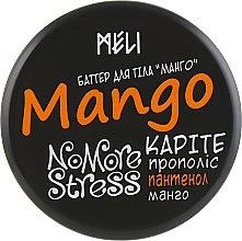 "Духи, Парфюмерия, косметика Масло для тела ""Манго"" - Meli NoMoreStress Body Butter"