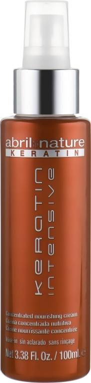 Крем для волос с кератином - Abril et Nature Keratin Intensive Concentrated Nourishing Cream