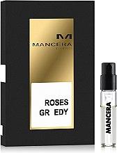 Духи, Парфюмерия, косметика Mancera Roses Greedy - Парфюмированная вода (пробник)