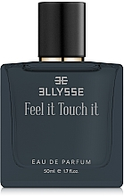 Духи, Парфюмерия, косметика Ellysse Feel it Touch it - Парфюмированная вода
