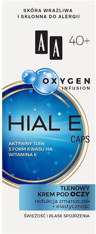 Кислородный крем для кожи вокруг глаз 40+ - AA Oxygen Infusion Hial E Caps Eye Cream