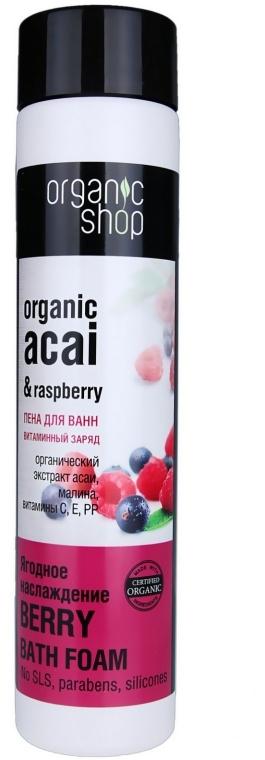 """Пена для ванн """"Витаминный заряд. Ягодное наслаждение"""" - Organic Shop Organic Acai and Raspberry Berry Bath Foam"""