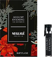 Парфумерія, косметика Neglige August Evening - Парфумована вода (пробник)