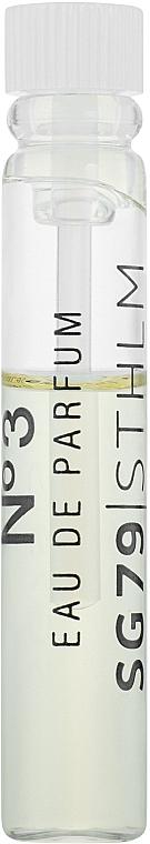 SG79 STHLM № 3 - Парфюмированная вода (пробник)