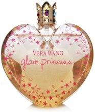 Духи, Парфюмерия, косметика Vera Wang Glam Princess - Туалетная вода