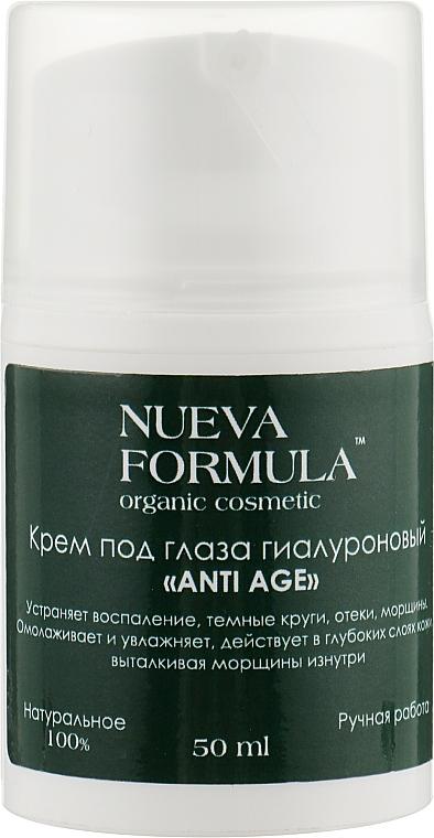 Крем под глаза гиалуроновый - Nueva Formula Anti Age Eye Cream