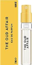 Духи, Парфюмерия, косметика Vilhelm Parfumerie The Oud Affair - Парфюмированная вода (пробник)