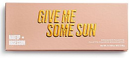 Духи, Парфюмерия, косметика Палетка бронзеров - Makeup Obsession Give Me Some Sun