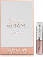 Духи, Парфюмерия, косметика Lancome Roses Berberanza - Парфюмированная вода (пробник)