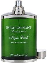 Духи, Парфюмерия, косметика Hugh Parsons Hyde Park - Парфюмированная вода (тестер без крышечки)