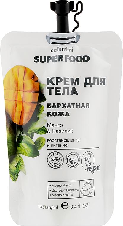 """Крем для тела """"Бархатная кожа"""" манго и базилик - Cafe Mimi Super Food"""