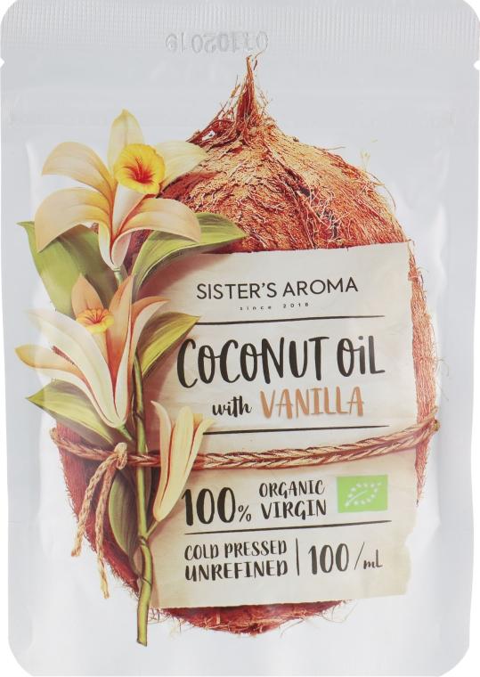 """Кокосовое масло """"Ваниль"""" - Sister's Aroma Coconut Oil With Vanilla"""