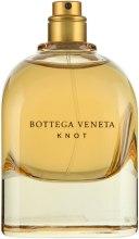 Духи, Парфюмерия, косметика Bottega Veneta Knot - Парфюмированная вода (тестер без крышечки)