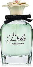 Парфумерія, косметика Dolce&Gabbana Dolce - Парфумована вода