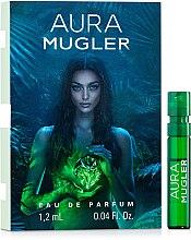 Духи, Парфюмерия, косметика Thierry Mugler Aura Mugler Eau de Parfum - Парфюмированная вода (пробник)