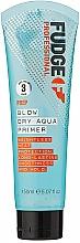 Духи, Парфюмерия, косметика Термостойкая сыворотка для выравнивания волос - Fudge Prep Blow Dry Aqua Primer