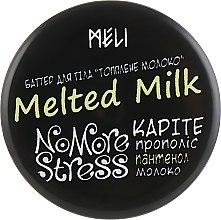 """Духи, Парфюмерия, косметика Масло для тела """"Топленое Молоко"""" - Meli NoMoreStress Body Butter"""