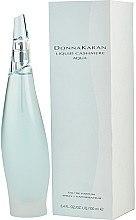 Духи, Парфюмерия, косметика DKNY Liquid Cashmere Aqua - Парфюмированная вода