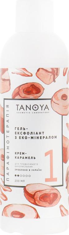 """Гель-эксфолиант """"Крем-карамель"""" - Tanoya Парафинотерапия"""
