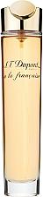 Духи, Парфюмерия, косметика S.T. Dupont A La Francaise Pour Femme - Парфюмированная вода