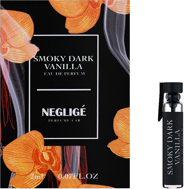 Neglige Smoky Dark Vanilla - Парфюмированная вода (пробник)