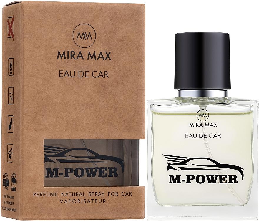 Ароматизатор для авто - Mira Max Eau De Car M-Power Perfume Natural Spray For Car Vaporisateur