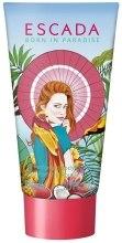 Духи, Парфюмерия, косметика Escada Born in Paradise - Лосьон для тела