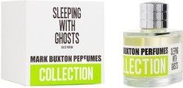 Духи, Парфюмерия, косметика Mark Buxton Sleeping With Ghosts - Парфюмированная вода