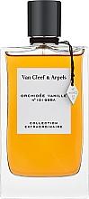 Духи, Парфюмерия, косметика Van Cleef & Arpels Collection Extraordinaire Orchidee Vanille - Парфюмированная вода